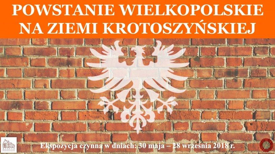 """""""Powstanie Wielkopolskie na ziemi krotoszyńskiej"""""""