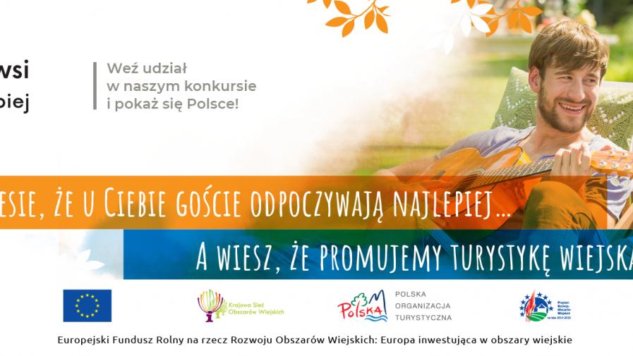 """Druga edycja konkursu """"Na wsi najlepiej - 12 dobrych praktyk w turystyce wiejskiej"""""""